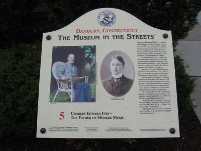 Charles Edward Ives – The Father of Modern Music Marker image. Click for full size.