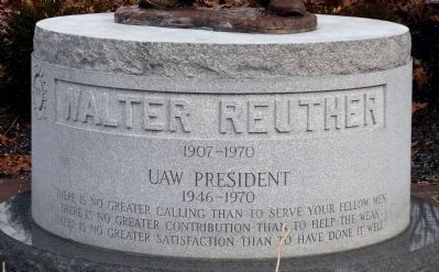 Walter Reuther Memorial - Inscription image. Click for full size.