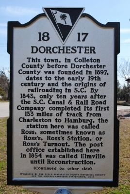 Dorchester Marker (side 1) image. Click for full size.