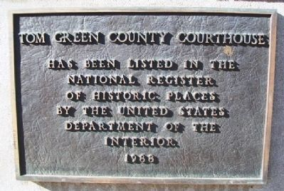 Tom Green County Courthouse NRHP Marker image. Click for full size.