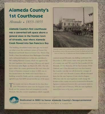 Alameda County's 1st Courthouse Marker image. Click for more information.