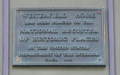 Westerfield House Marker image. Click for full size.