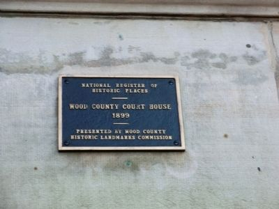 Wood County Court House Marker image. Click for full size.