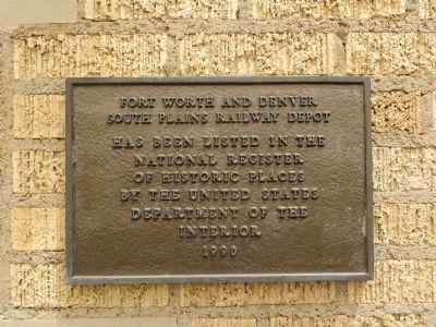 F W & D South Plains Railway Depot NRHP Plaque image. Click for full size.