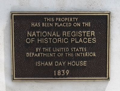 Isham Day House National Register Plaque image. Click for full size.