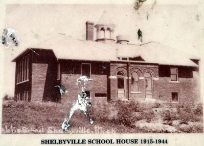 Shelbyville School House 1915-1944 image. Click for full size.