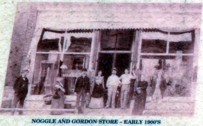 Noggle and Gordon Store in Early 1900s image. Click for full size.