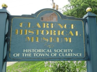 Clarence Historical Museum Sign image. Click for full size.