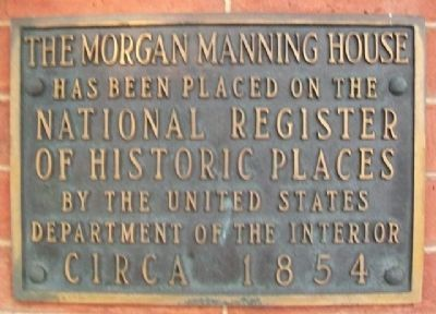 Morgan-Manning House NRHP Marker image. Click for full size.