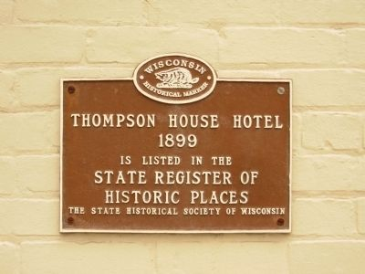 Thompson House Hotel Marker image. Click for full size.