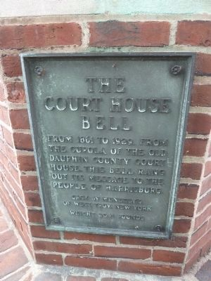 Plaque about Bell from Old Dauphin County Courthouse image. Click for full size.