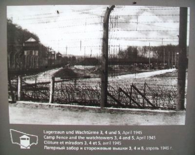 Camp Fence and the Watchtowers 3, 4 and 5, April 1945 Marker image. Click for full size.
