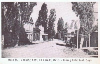 Main Street - Looking West, El Dorado, Calif.- During Gold Rush Days image. Click for full size.