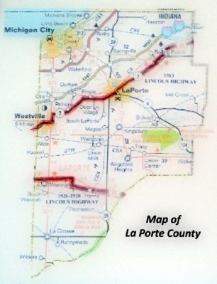 The Lincoln Highway in La Porte County Map image. Click for full size.