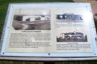 Coffin Sports Complex, Tahoma, and Teacher's Quarters Marker image. Click for full size.