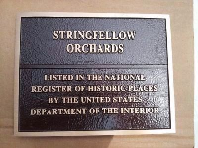 Stringfellow Orchards National Register Plaque image. Click for full size.