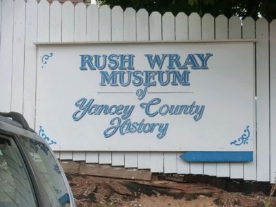 Rush Wray Museum is adjacent to the Burnsville Marker image. Click for full size.
