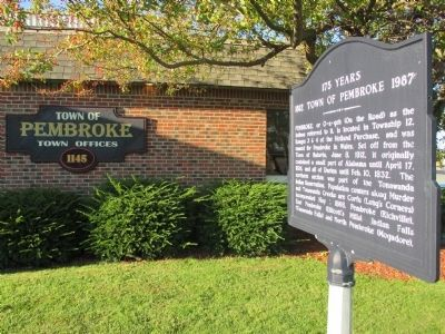 Town of Pembroke Marker by Town Offices Sign image. Click for full size.