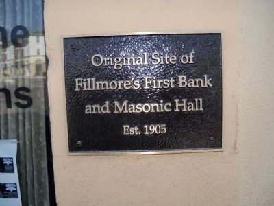 Site of Fillmore's First Bank & Masonic Hall Marker image. Click for full size.