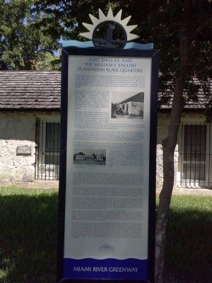 Fort Dallas and the William F. English Plantation Slave Quarters Marker image. Click for full size.