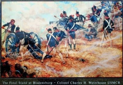 The Final Stand at Bladensburg<br> &#8211; Colonel Charles H. Waterhouse USMCR image. Click for full size.