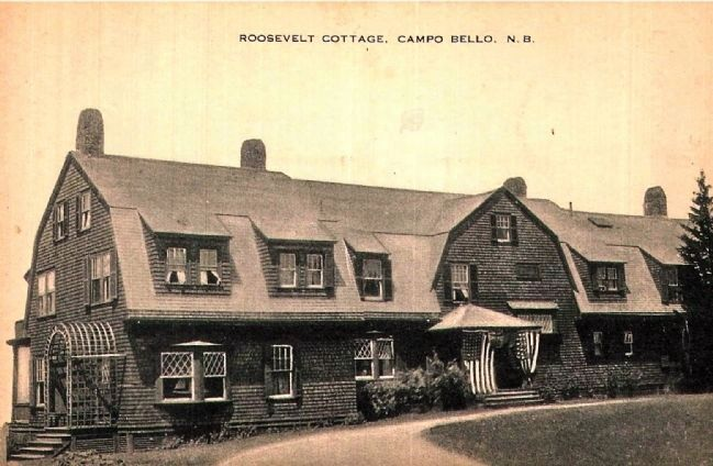 <i>Roosevelt Cottage. Campo Bello, N.B.<i> image. Click for full size.