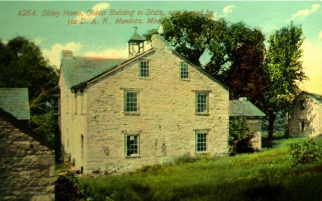 <i> Sibley Home, Oldest Building in State, Now Owned by the D.A.R., Mendota, Minn.</i> image. Click for full size.