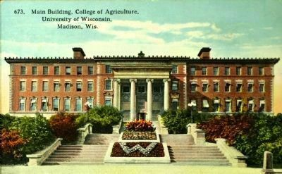 <i>Main Building, College of Agriculture, University of Wisconsin, Madison, Wisc.</i> image. Click for full size.