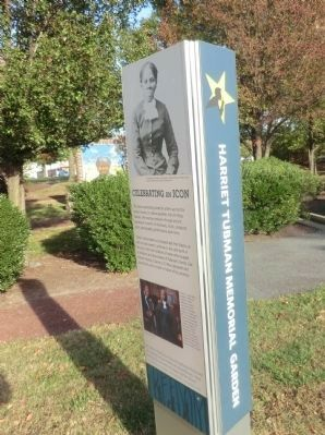 Harriet Tubman Memorial Garden-Celebrating an Icon Marker-Side 1 image. Click for full size.