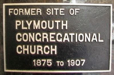 Former Site of Plymouth Congregational Church Marker image. Click for full size.