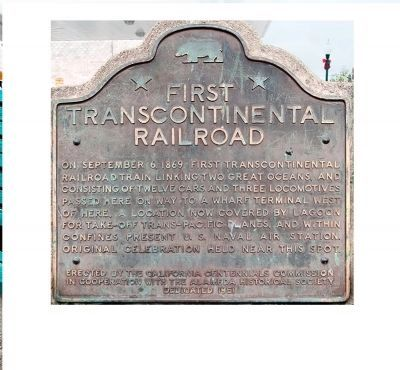 Alameda Terminus of the 1st Transcontinental Railroad Marker image. Click for full size.