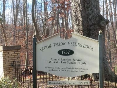 Ye Olde Yellow Meeting House-Sign at the Entrance image. Click for full size.