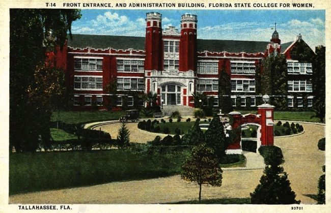 <i>Front Entrance, and Administration Building, Florida State College for Women...</i> image. Click for full size.