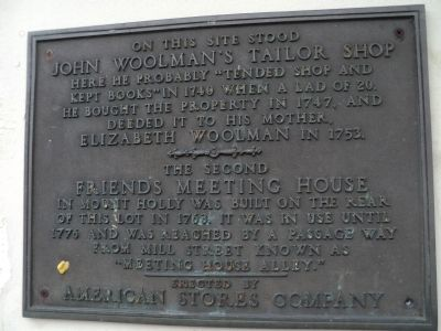 John Woolman's Tailor Shop & 2nd Friends Meeting House Marker image. Click for full size.