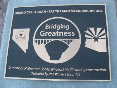 Mike O'Callaghan - Pat Tillman Memorial Bridge Marker image. Click for full size.