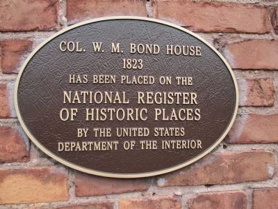 Col. W. M. Bond House Marker image. Click for full size.