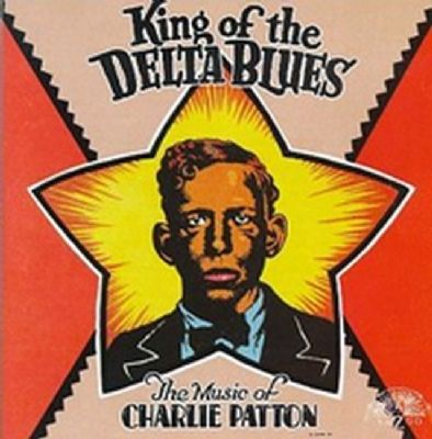 Charley Patton's King of the Delta Blues image. Click for full size.