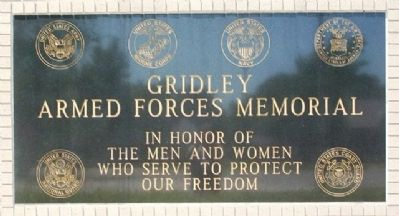 Gridley Armed Forces Memorial Marker image. Click for full size.