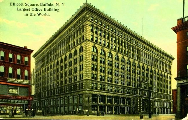 <i>Ellicott Square, Buffalo, N.Y. Largest Office Building in the World</i> image. Click for full size.