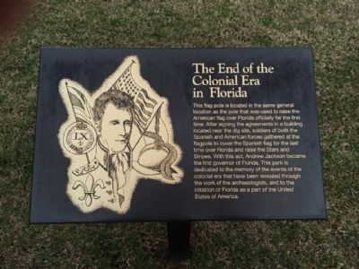 The End of the Colonial Era in Florida Marker image. Click for full size.