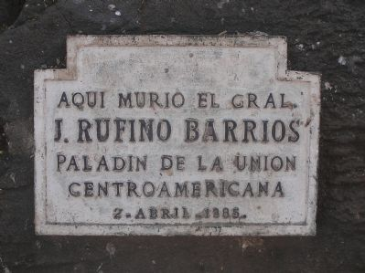 Here Died General Justo Rufino Barrios Marker image. Click for full size.