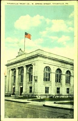 <i>Titusville Trust Co., W. Spring Street, Titusville, Pa.</i> image. Click for full size.
