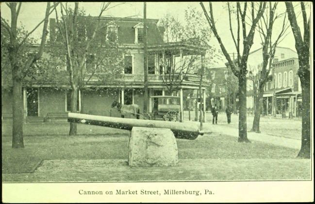 <i>Cannon on Market Street, Millersburg, Pa.</i> image. Click for full size.