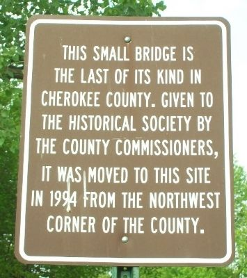 Last Pratt Pony Truss Bridge in Cherokee County Marker image. Click for full size.