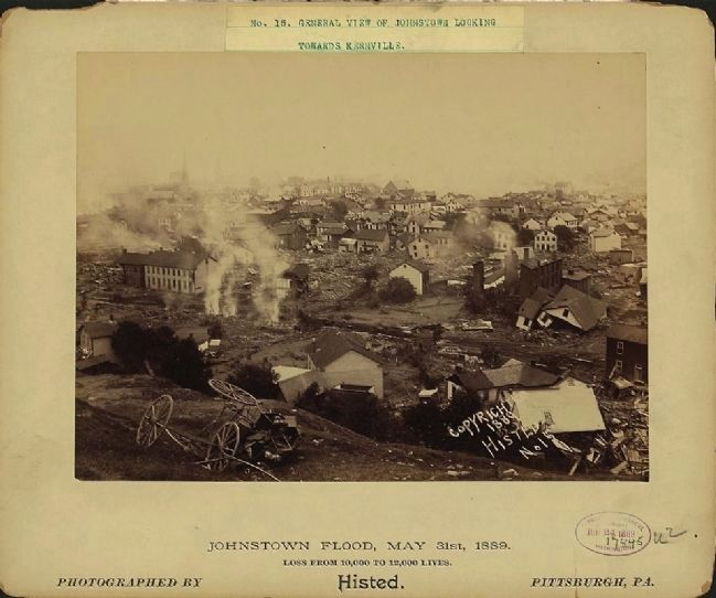 <i>Johnstown Flood, May 31st, 1889. No. 15, General view of Johnstown looking towards Kernville</i> image. Click for full size.
