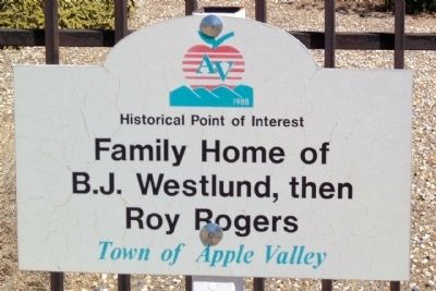 Family Home of B.J. Westlund, then Roy Rogers Marker image. Click for full size.