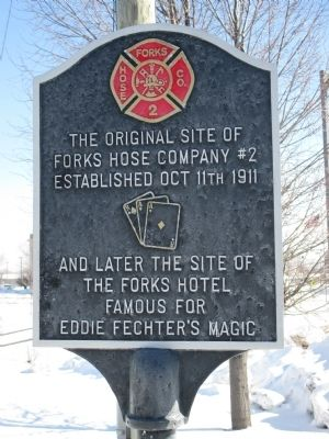 The Original Site of Forks Hose Company #2 Marker image. Click for full size.