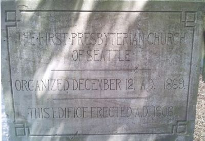 The First Presbyterian Church of Seattle, Washington Cornerstone image. Click for full size.