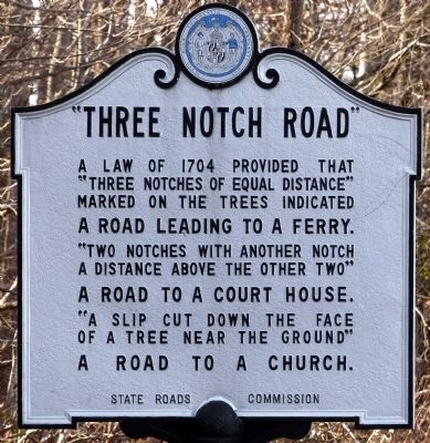 """Three Notch Road"" Marker image. Click for full size."