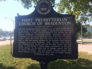 First Presbyterian Church of Bradenton Marker (side 1) image. Click for full size.